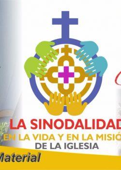 Material La Sinodalidad en la vida y Misión de la Iglesia
