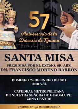 SANTA MISA EN EL 57 ANIVERSARIO DE LA DIÓCESIS DE TIJUANA