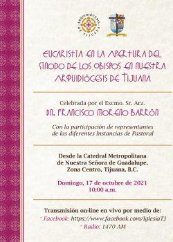 Arquidiócesis de Tijuana celebra con Eucaristía la Apertura del Sínodo de los Obispos sobre la Sinodalidad 2021-2023